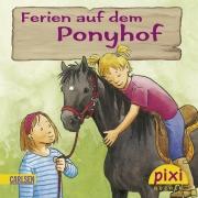 Pixi 1794: Ferien auf dem Ponyhof