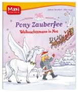 Pony Zauberfee - Weihnachtsmann in Not
