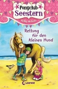 Ponyclub Seestern, Band 1 - Rettung für den kleinen Hund