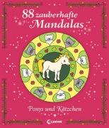 88 Zauberhafte Mandalas - Ponys und Kätzchen