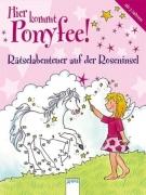 Ponyfee - Rätselabenteuer auf der Roseninsel