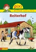 Pixi Wissen Band 47 - Reiterhof