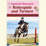 Coppenraths Pferdewissen - Reiterspiele und Turniere