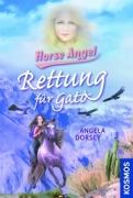 Horse Angel Band 3 - Rettung für Gato