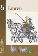 Richtlinien für Reiten und Fahren - Band 5