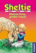 Sheltie : Kleines Pony, großer Traum (Dreifachband)