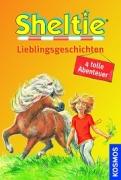 Sheltie - Lieblingsgeschichten (4 tolle Abenteuer)