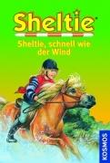Sheltie Band 18: Sheltie, schnell wie der Wind