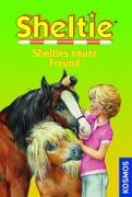 Sheltie Band 33: Shelties neuer Freund