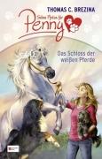 Sieben Pfoten für Penny - Das Schloss der weißen Pferde
