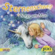 Sternenschweif Pixi 1832: Sorge um Max