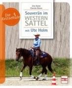 Die Reitschule - Souverän im Westernsattel - mit Ute Holm