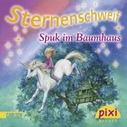 Sternenschweif Pixi 1829: Spuk im Baumhaus