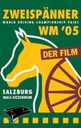 WM Zweispänner Salzburg 2005 (DVD)