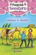 Ponyclub Seestern, Band 4 - Welpen in Gefahr