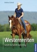 Westernreiten - Schritt für Schritt zum Erfolg
