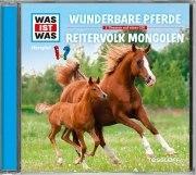 WAS IST WAS Hörspiel Wunderbare Pferde/Reitervolk Mongolen