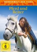 Wunderwelt der Tiere: Pferde und Reiter