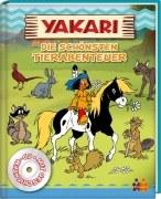 Yakari - Die schönsten Tierabenteuer (mit CD)
