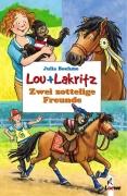 Lou und Lakritz Band 2: Zwei zottelige Freunde