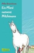 Ein Pferd namens Milchmann (Sonderausgabe)