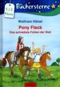 Pony Fleck: Das schnellste Fohlen der Welt