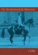 Die Kavallerieschule Hannover