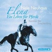 Elena - Ein Leben für Pferde: Sommer der Entscheidung (CD)
