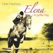 Elena- Ein Leben für Pferde: Ihr größter Sieg (CD)