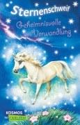 Sternenschweif Band 1: Geheimnisvolle Verwandlung